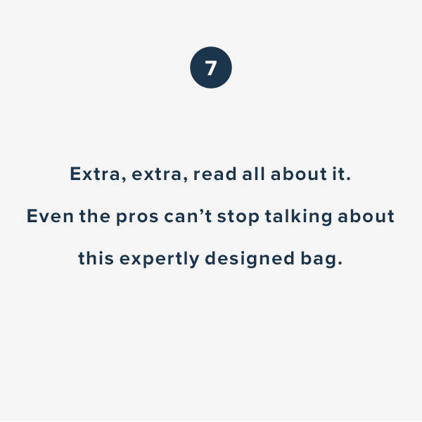 Extra, extra, read all about it. Even the pros can't stop talking about this expertly designed bag.