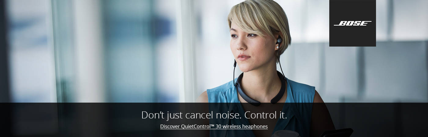 Discover Bose QuietControl 30 wireless headphones. Shop Now.