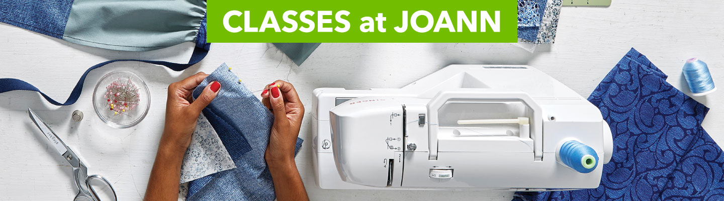 Classes at Joann. See what you can learn today. Find a store near you, or register online.