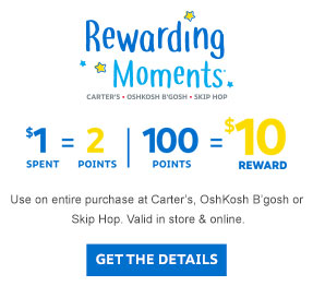 Rewarding Moments. Earn $10 reward for every $100 spent. $1 equals 2 points.